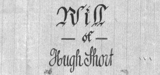 Will of Hugh SHORT