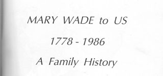 MARY WADE TO US