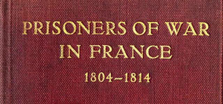 Prisoners of War in France 1804-1814